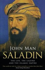 Saladin The Life The Legend And The Islamic Empire