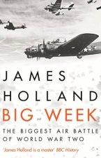 Big Week The Biggest Air Battle Of World War Two