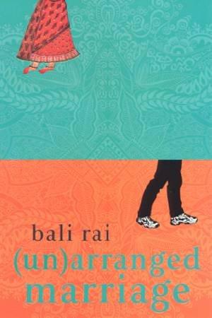 (Un) Arranged Marriage by Bali Rai