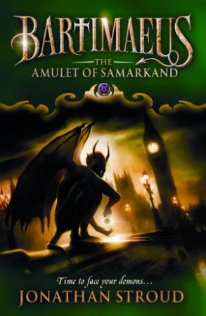 Bartimaeus: The Amulet Of Samarkand by Jonathan Stroud