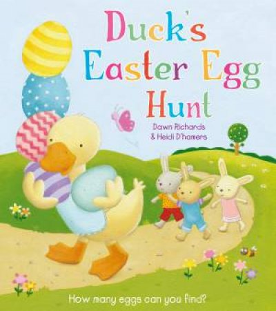 Duck's Easter Egg Hunt by Dawn Richards