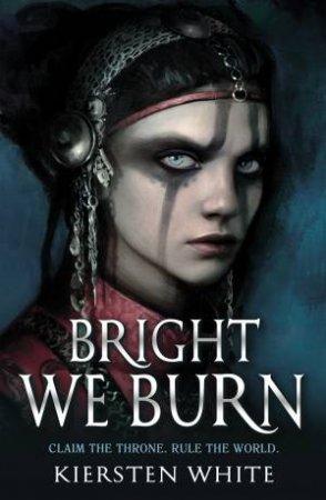 Bright We Burn