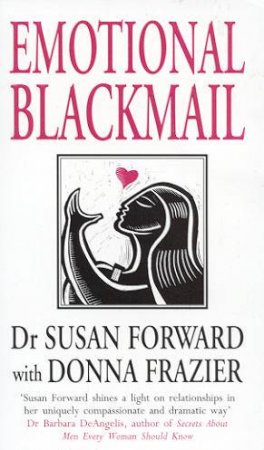 Emotional Blackmail by Dr Susan Forward
