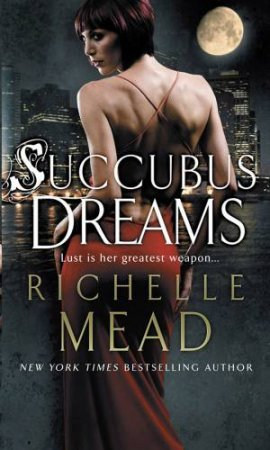 Georgina Kincaid 03: Succubus Dreams