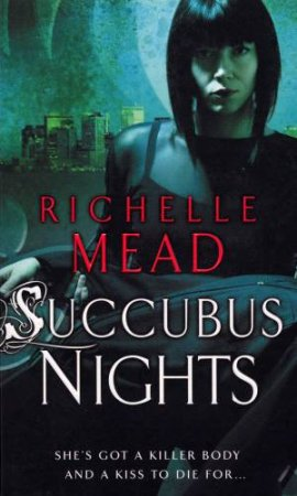 Succubus Nights by Richelle Mead