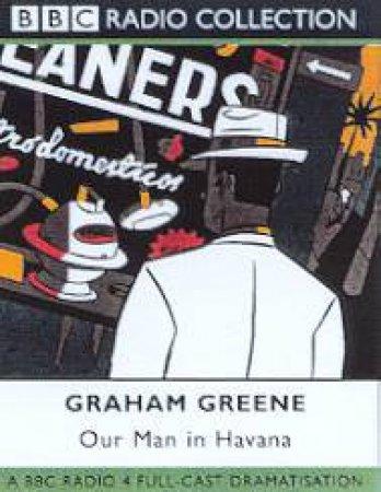Our Man In Havana - Cassette by Graham Greene
