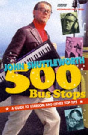 500 Bus Stops by John Shuttleworth