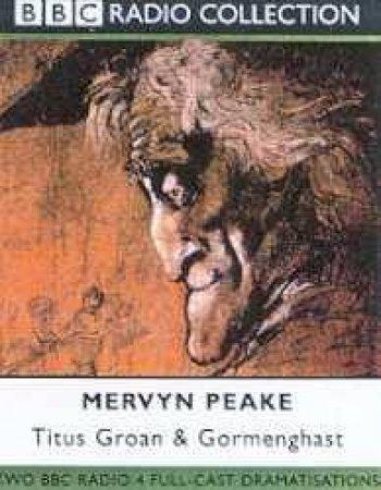 The Gormenghast Trilogy: Titus Groan & Gormenghast - Cassette by Mervyn Peake