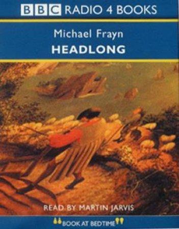 Headlong - Cassette by Michael Frayan