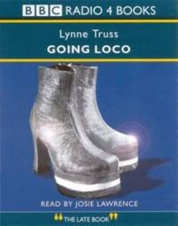 Going Loco - Cassette by Lynn Truss
