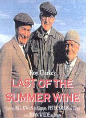 Last Of The Summer Wine Collection - Volumes 1 - 3 - Cassette by Roy Clarke