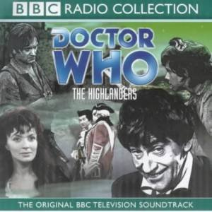 Doctor Who: The Highlanders - CD by Various