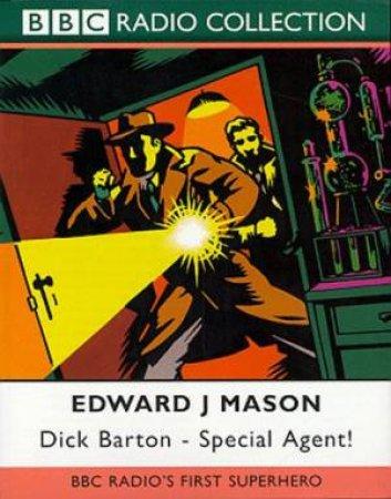 Dick Barton, Special Agent! - CD by Edward J Mason