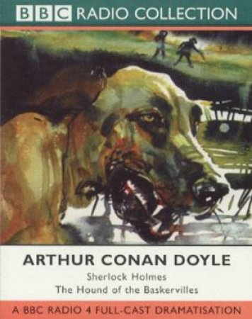 Sherlock Holmes: The Hound Of The Baskervilles - CD by Arthur Conan Doyle