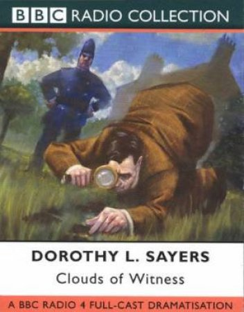 A Lord Peter Wimsey Mystery: Clouds Of Witness - Cassette by Dorothy L Sayers