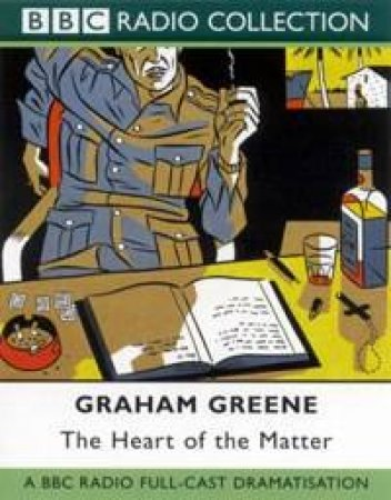 BBC Radio Collection: The Heart Of The Matter - Cassette by Graham Greene