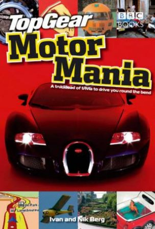 Top Gear: Motormania by Ivan Berg