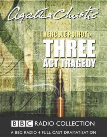 BBC Radio Collection: Poirot: Three Act Tragedy - Cassette by Agatha Christie