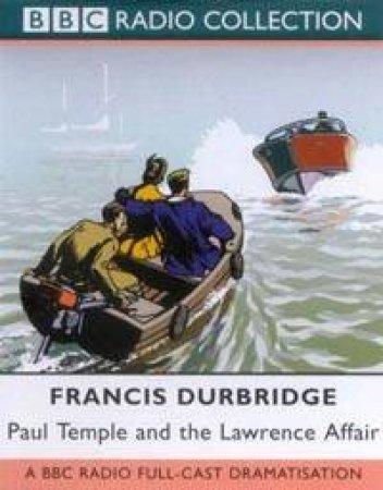 BBC Radio Collection: Paul Temple And The Lawrence Affair - Cassette by Francis Durbridge