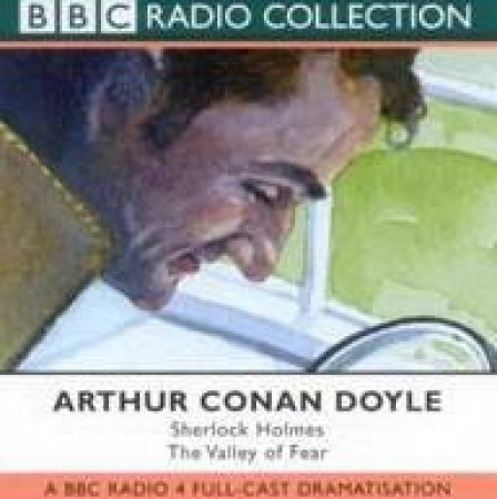 BBC Radio Collection: Sherlock Holmes: The Valley Of Fear - CD by Arthur Conan Doyle