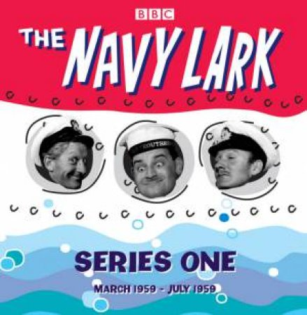 BBC Radio Collection: The Navy Lark Series 1 Collector's Edition - CD by Various
