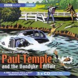Paul Temple And The Vandyke Affair - CD by Francis Durbridge