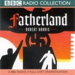 Fatherland - CD by Robert Harris