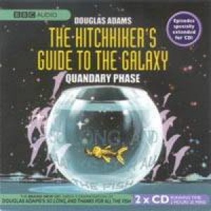 Hitchhiker's Guide To The Galaxy: Quandary Phase - CD by Douglas Adams