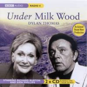 Under Milk Wood - CD by Dylan Thomas