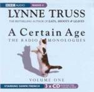 A Certain Age: Radio Monologues - CD by Lynne Truss