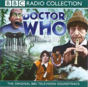 BBC Radio Collection: Doctor Who: Fury From The Deep - CD by Various