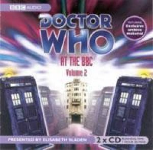 Dr Who At The BBC - Vol 2 - CD by Elisabeth Sladen