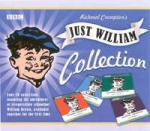 Just William Collection: Vol 1-4 - CD by Richmal Crompton