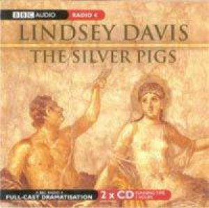 Silver Pigs - CD by Lindsey Davis