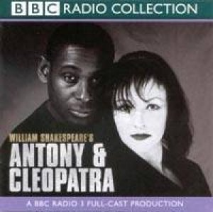 BBC Radio Collection: Shakespeare: Antony & Cleopatra - CD by William Shakespeare