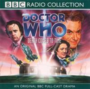 Doctor Who: Death Comes To Time - CD by Various