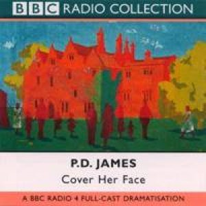 Cover Her Face - CD by P D James