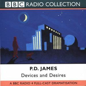 Devices And Desires - CD by P D James