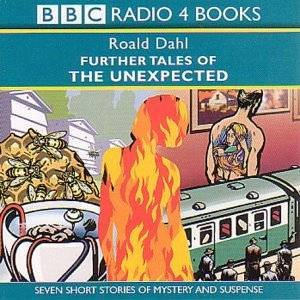 BBC Radio Collection: Further Tales Of The Unexpected - Cassette by Roald Dahl