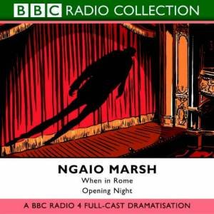 BBC Radio Collection: Opening Night & When In Rome - Cassette by Ngaio Marsh