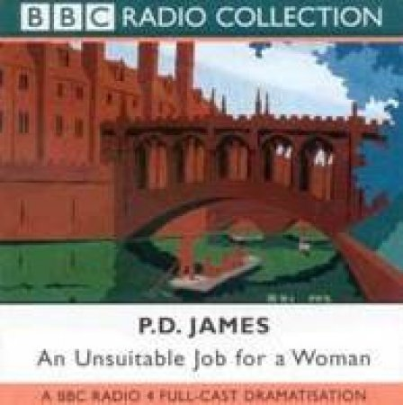 BBC Radio Collection: Unsuitable Job For A Woman - CD by P D James
