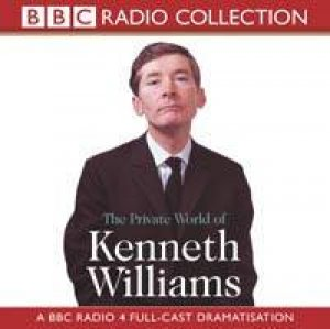 BBC Radio Collection: The Private World Of Kenneth Williams - CD