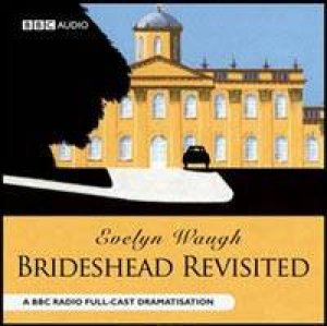 BBC Radio Collection: Brideshead Revisited - CD by Evelyn Waugh