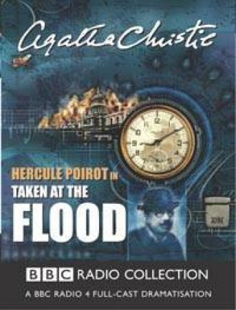 BBC Radio Collection: Poirot: Taken At The Flood - Cassette by Agatha Christie