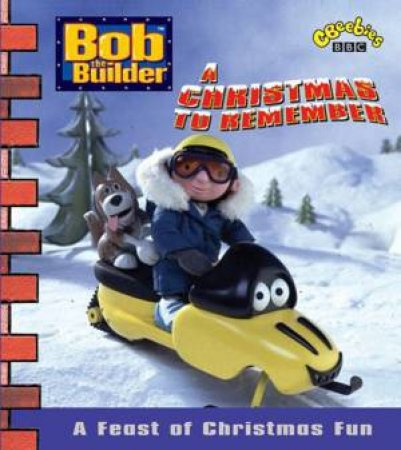 Bob The Builder: A Christmas To Remember by Various