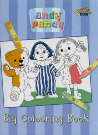 Andy Pandy: Big Colouring Book by Various