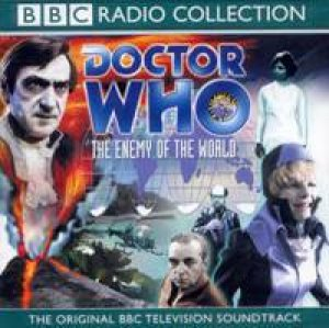BBC Radio Collection: Doctor Who: Enemy Of The World - CD by Various