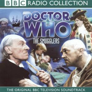 BBC Radio Collection: Dr Who: The Smugglers - CD by Various
