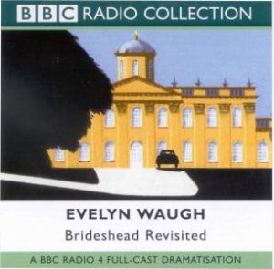 BBC Radio Collection: Brideshead Revisited - Cassette by Evelyn Waugh