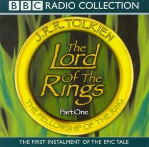 The Fellowship Of The Ring - CD by J R R Tolkien